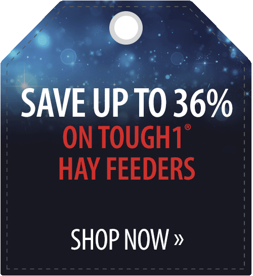 Save up to 36% on Tough1� Hay Feeders