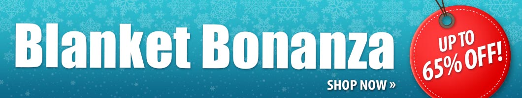 Blanket Bonanza