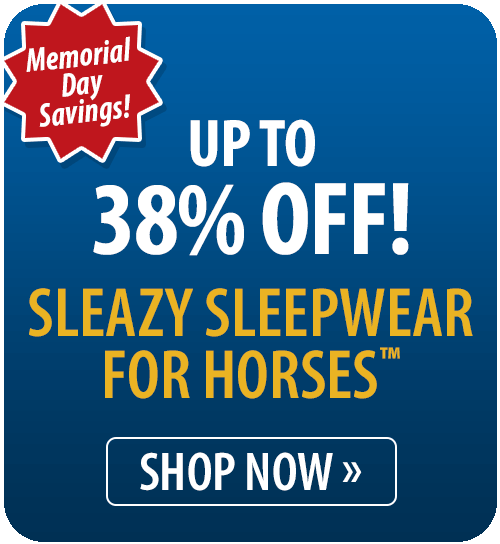 Up to 38% off Sleazy Sleepwear for Horses�
