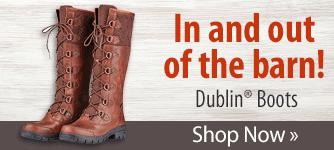 Dublin® Boots! Shop Now