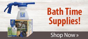 Bath Time Supplies! Shop Now